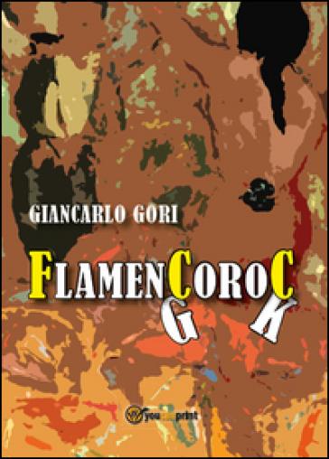 Flamencoroc - Giancarlo Gori  