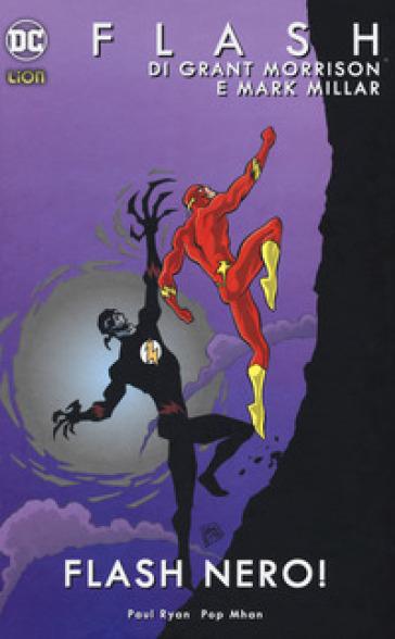 Flash. 2: Flash nero! - Grant Morrison | Rochesterscifianimecon.com