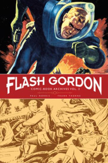 Flash Gordon. Comic-book archives. 2. - Paul Norris |