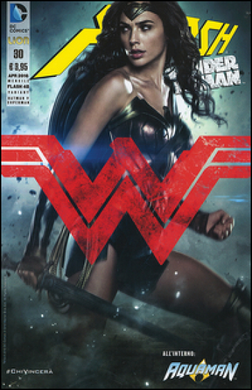 Flash. Wonder woman. Ediz. variant. 30. - Robert Venditti |