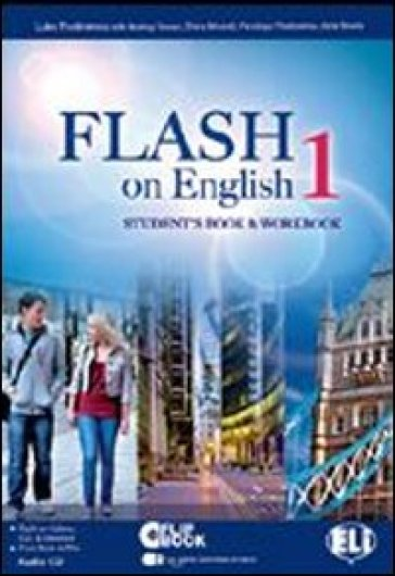 Flash on english. Student's book-Workbook. Con espansione online. Con CD Audio. Per le Scuole superiori. 1.