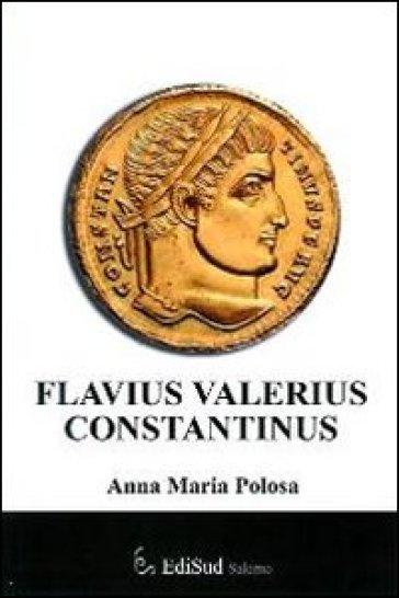 Flavius Valerius Constantinus - Anna M. Polosa | Kritjur.org