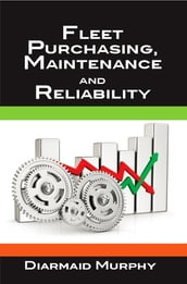 Fleet Purchasing, Maintenance and Reliability