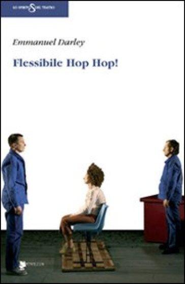 Flessibile Hop Hop! - Emmanuel Darley   Rochesterscifianimecon.com