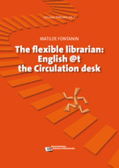 Flexible librarian. English @t the circulation desk