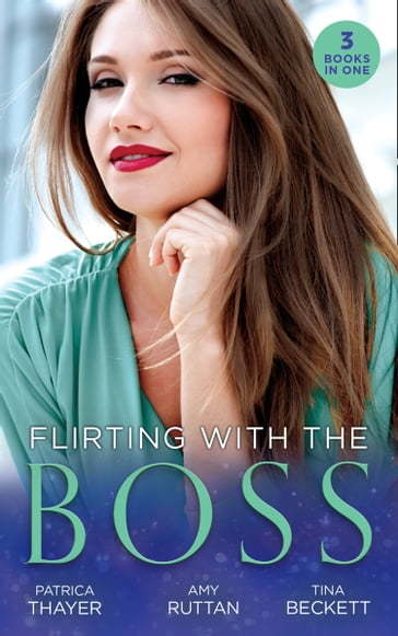 Flirting With The Boss: Single Dad's Holiday Wedding (Rocky Mountain Brides) / Melting the Ice Queen's Heart / Her Playboy's Secret