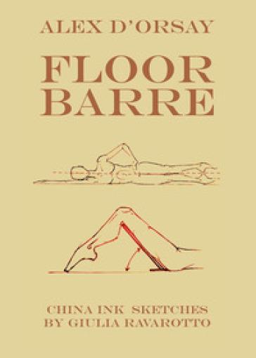 Floor Barre - Alex D'Orsay | Thecosgala.com