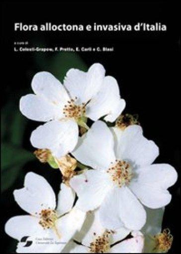 Flora alloctona e invasiva d'Italia - L. Celesti Grapow  