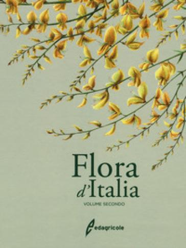 Flora d'Italia. 2. - Sandro Pignatti  