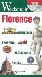 Florence. Itineraries, shopping, restaurants, hotels