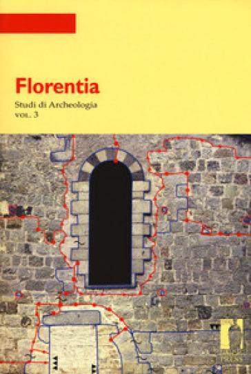 Florentia. Studi di archeologia. 3. - G. Vannini |