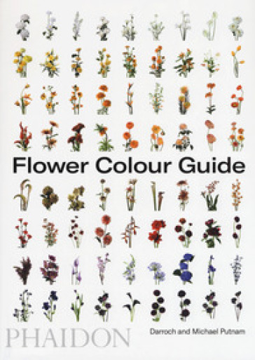 Flower color guide. Ediz. illustrata - Darroch Putnam pdf epub