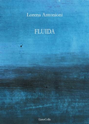 Fluida - Lorena Antonioni |