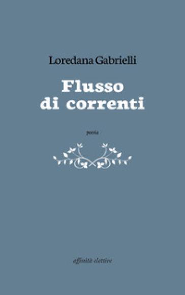 Flusso di correnti - Loredana Gabrielli  