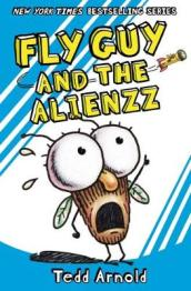 Fly Guy #18: Fly Guy and the Alienzz