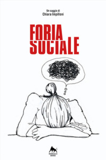 Fobia sociale - Chiara Impilloni | Thecosgala.com
