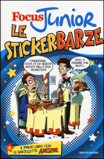 Focus Junior. Le stickerbarze. Con adesivi