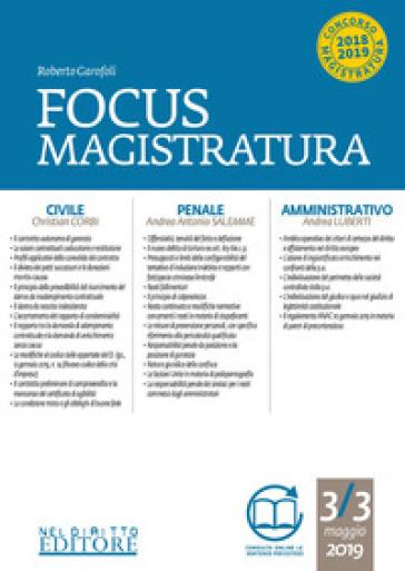 Focus magistratura. Concorso magistratura 2019: Civile, penale, amministrativo (2019). Con espansione online. 3. - Roberto Garofoli |