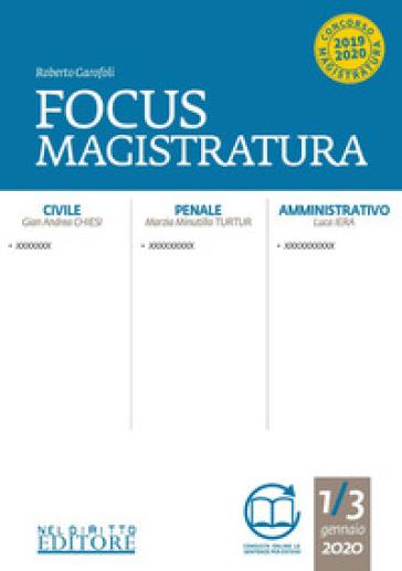 Focus magistratura. Concorso magistratura 2020: Civile, penale, amministrativo (2020). 1.