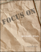 Focus on Michael Ryan