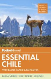 Fodor s Essential Chile