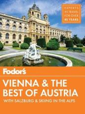 Fodor s Vienna and the Best of Austria