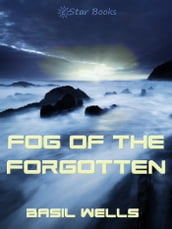Fog of the Forgotten