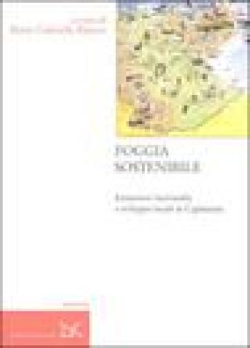 Foggia sostenibile. Istituzioni intermedie e sviluppo locale in Capitanata - Maria Gabriella Rienzo | Thecosgala.com