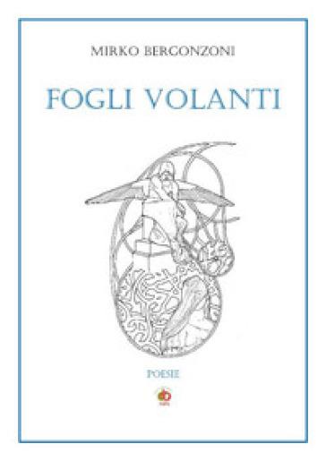 Fogli volanti - Mirko Bergonzoni | Jonathanterrington.com