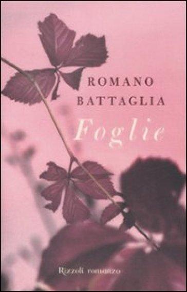 Foglie - Romano Battaglia  