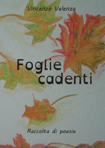 Foglie cadenti - Vincenzo Valenza  