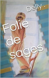 Folie de sages