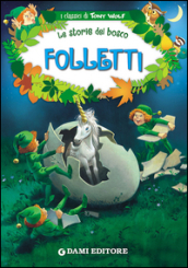 Folletti. Le storie del bosco