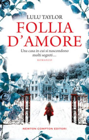 Follia d'amore - Lulu Taylor pdf epub