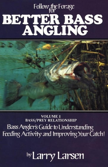Follow the Forage for Better Bass Angling
