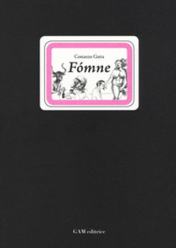 Fomne - Costanzo Gatta  