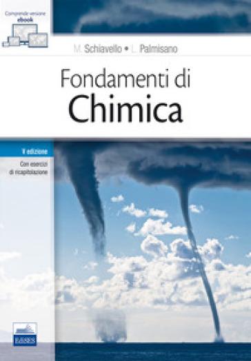 Fondamenti di chimica. Con Contenuto digitale (fornito elettronicamente) - Mario Schiavello | Rochesterscifianimecon.com