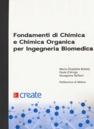 Fondamenti di chimica e chimica organica per ingegneria biomedica - Maria Elisabetta Brenna | Thecosgala.com