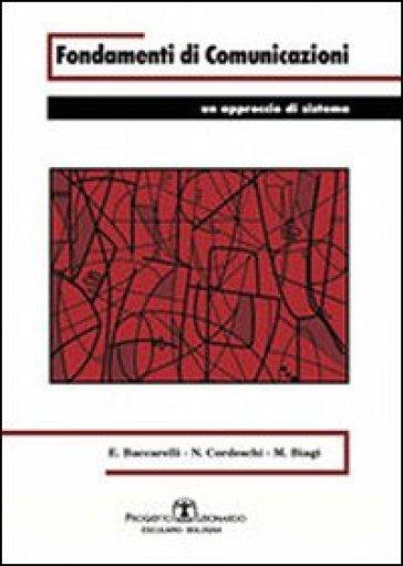Fondamenti di comunicazioni. Un approccio di sistema - Enzo Baccarelli   Ericsfund.org