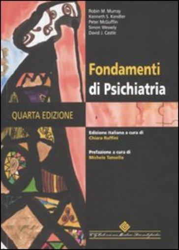 Fondamenti di psichiatria - I. Vanelli |