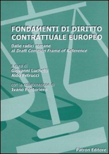 Fondamenti di diritto contrattuale europeo - I. Pontoriero |