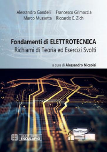 Fondamenti di elettrotecnica. Richiami di teoria ed esercizi svolti. Con espansione online - Riccardo Zich | Jonathanterrington.com