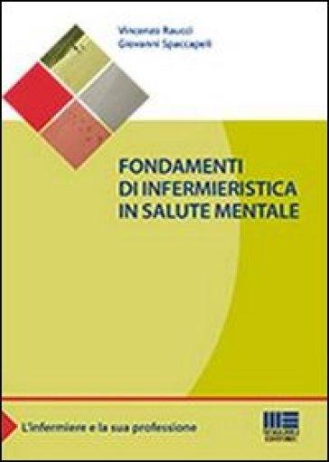 Fondamenti di infermieristica in salute mentale - Vincenzo Raucci |