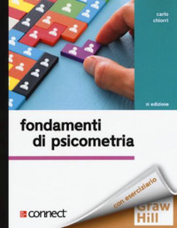 Fondamenti di psicometria. Con Connect - Carlo Chiorri |