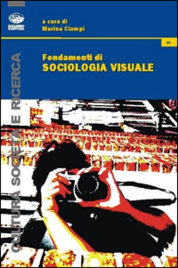 Fondamenti di sociologia visuale - M. Ciampi   Jonathanterrington.com