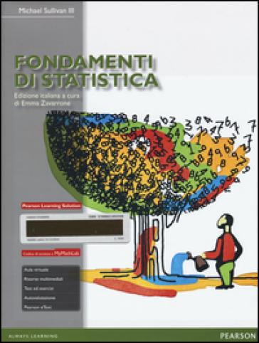 Fondamenti di statistica. Con aggiornamento online - Michael III Sullivan |