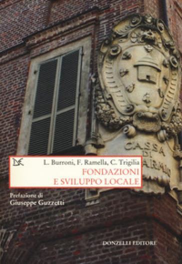 Fondazioni e sviluppo locale - Luigi Burroni  