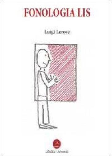 Fonologia Lis - Luigi Lerose |