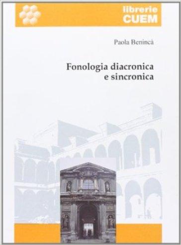 Fonologia diacronica e sincronica - Paola Benincà | Rochesterscifianimecon.com