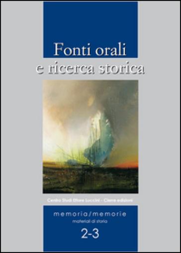 Fonti orali e ricerca storica